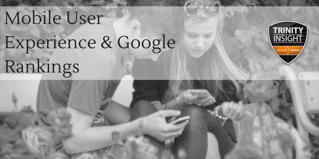 Mobile User Experience & Google Rankings