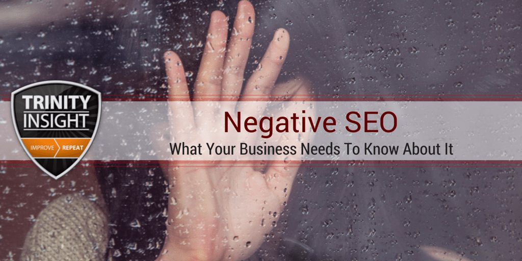 What Your Business Needs To Know About Negative SEO